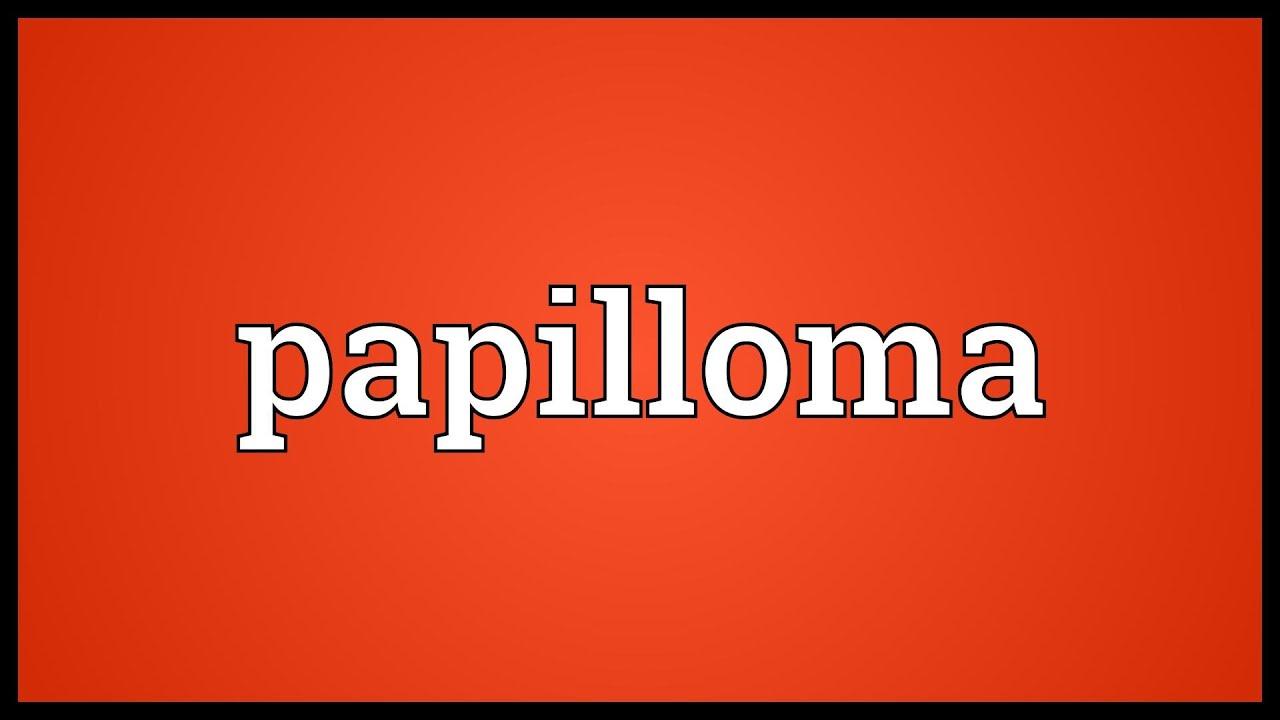 papilloma meaning in telugu