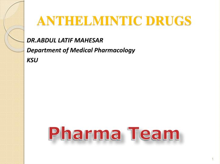 veterinary anthelmintic drugs ppt)