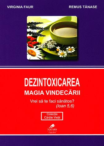 Carte Dezintoxicarea magia vindecarii 222pg - NAGARD