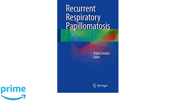 recurrent respiratory papillomatosis uptodate)