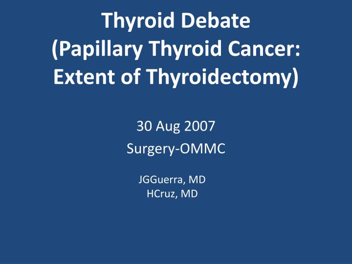papillary thyroid cancer hemithyroidectomy)