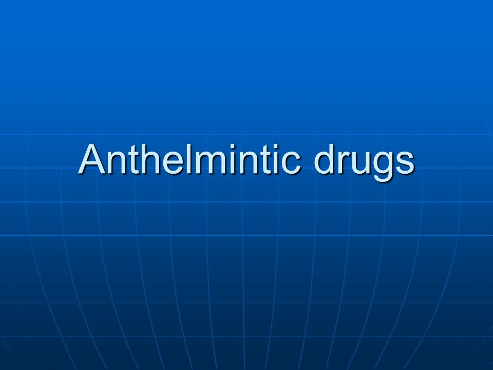 veterinary anthelmintic drugs ppt