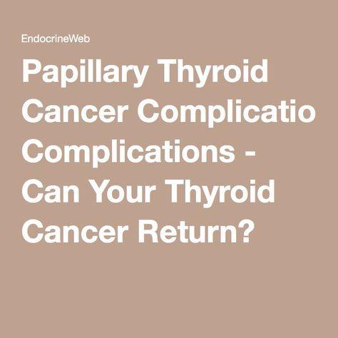 papillary thyroid cancer return