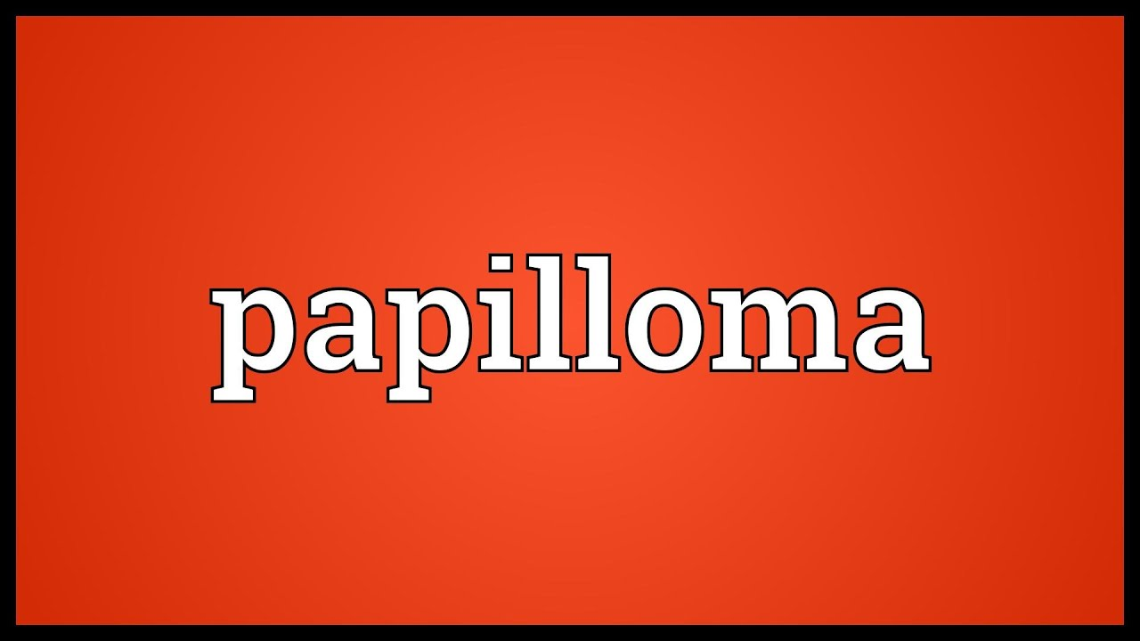 papilloma meaning in telugu