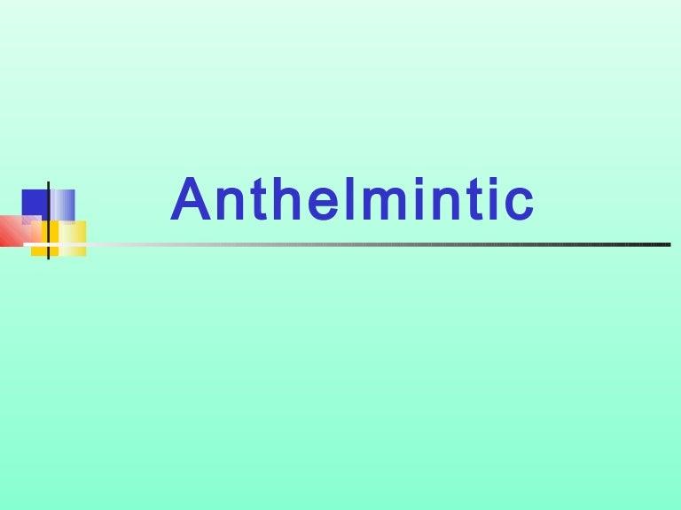 veterinary anthelmintic drugs ppt)