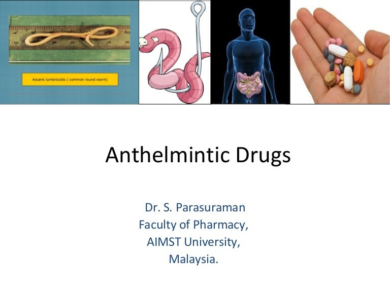 an anthelmintic agent)