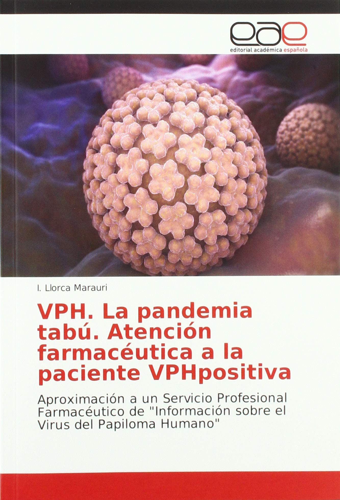 virus del papiloma humano en que consiste)