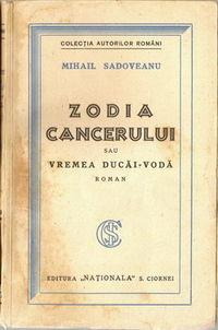 Mihail Sadoveanu, Zodia Cancerului. Roman Istoric