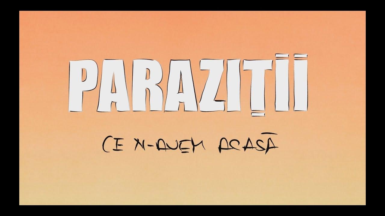 parazitii ce n-avem acasa)