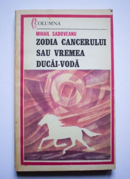 zodia cancerului sau vremea ducai-voda de mihail sadoveanu)