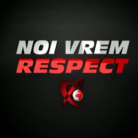 noi vrem respect)