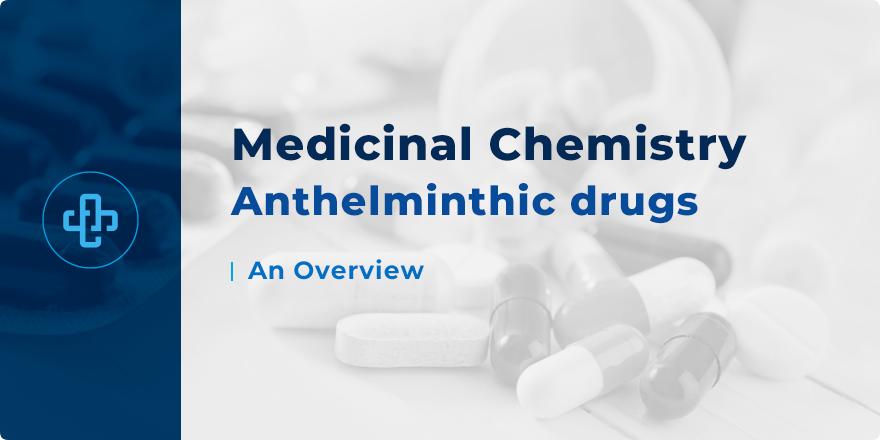 anti anthelmintic drugs)