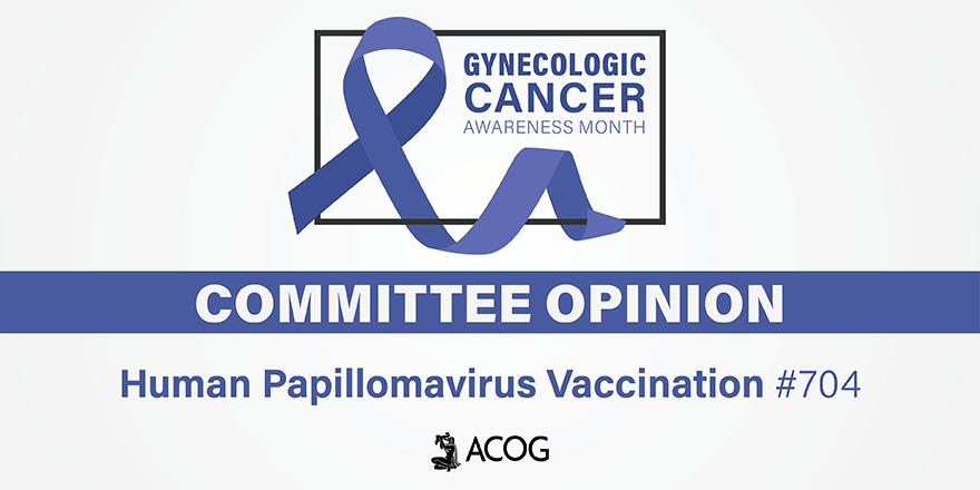 human papillomavirus vaccination acog)