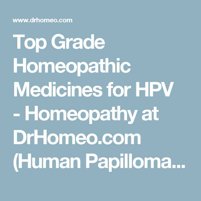 hpv treatment homeopathy como detectar virus papiloma humano en mujeres